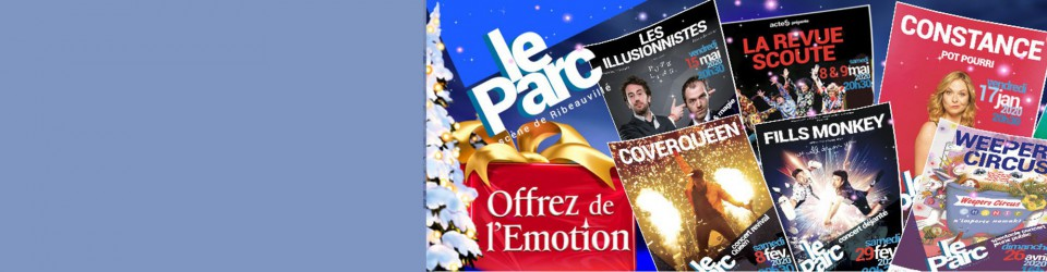 Spectacles du PARC - Offrez de l'émotion  !