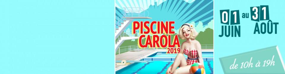 Piscine CAROLA Saison 2019